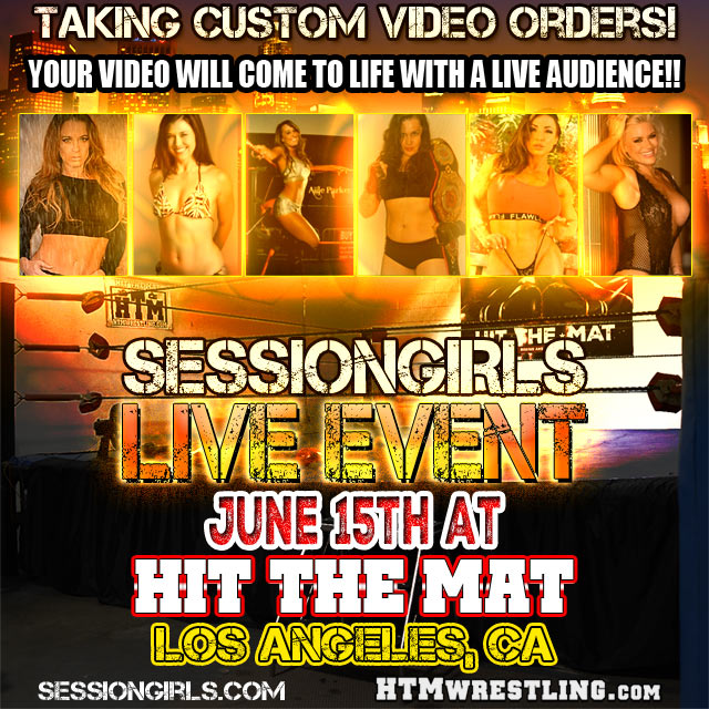 LIVE Mixed Wrestling and Custom Video Event!